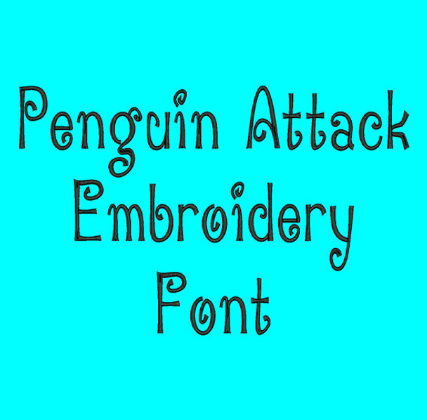 Curly Font - Fancy Penguin Attack Machine Embroidery Font Now Includes BX Format!