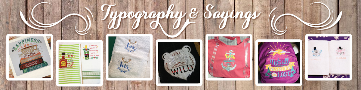 Machine Embroidery Sale - Typography and Sayings