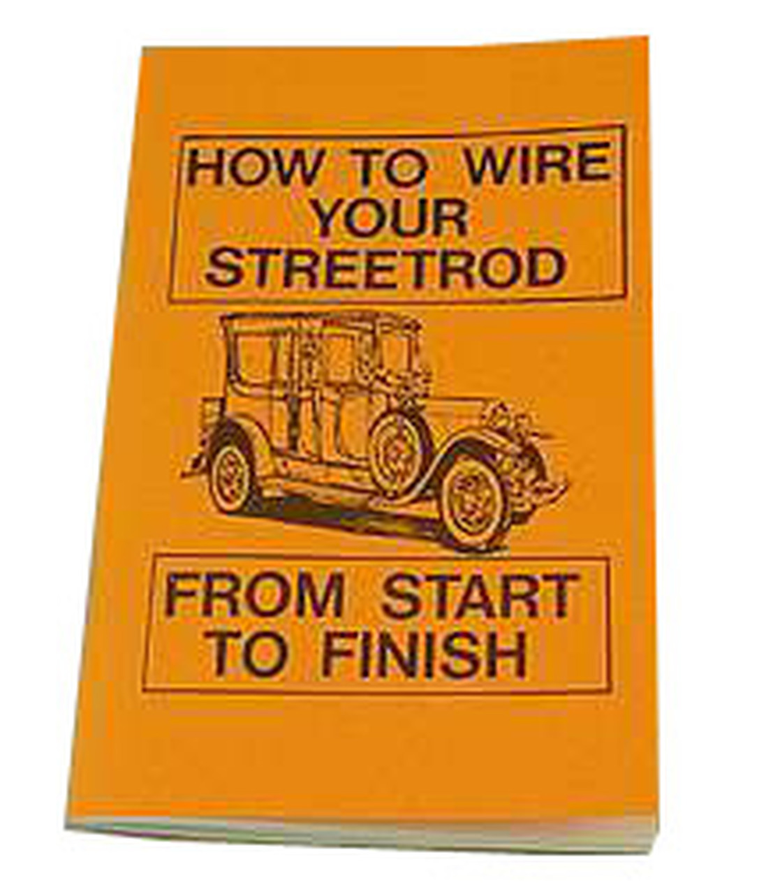 How to Wire Your Street Rod Book Vintage Auto Wire Harness on
