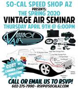 2020 Vintage Air A/C Seminar at SO-CAL Speed Shop AZ