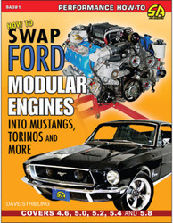 How to Swap Ford Modular Engines Into Mustangs, Torinos & More