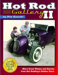 Hot Rod Gallery II: More Great Photos & Stories From Hot Rodding's Golden Years