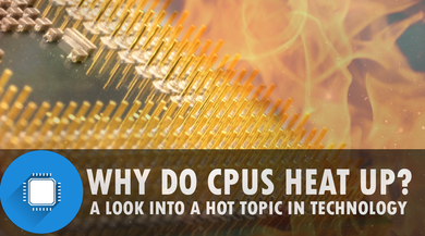 Why do CPU's get hot?
