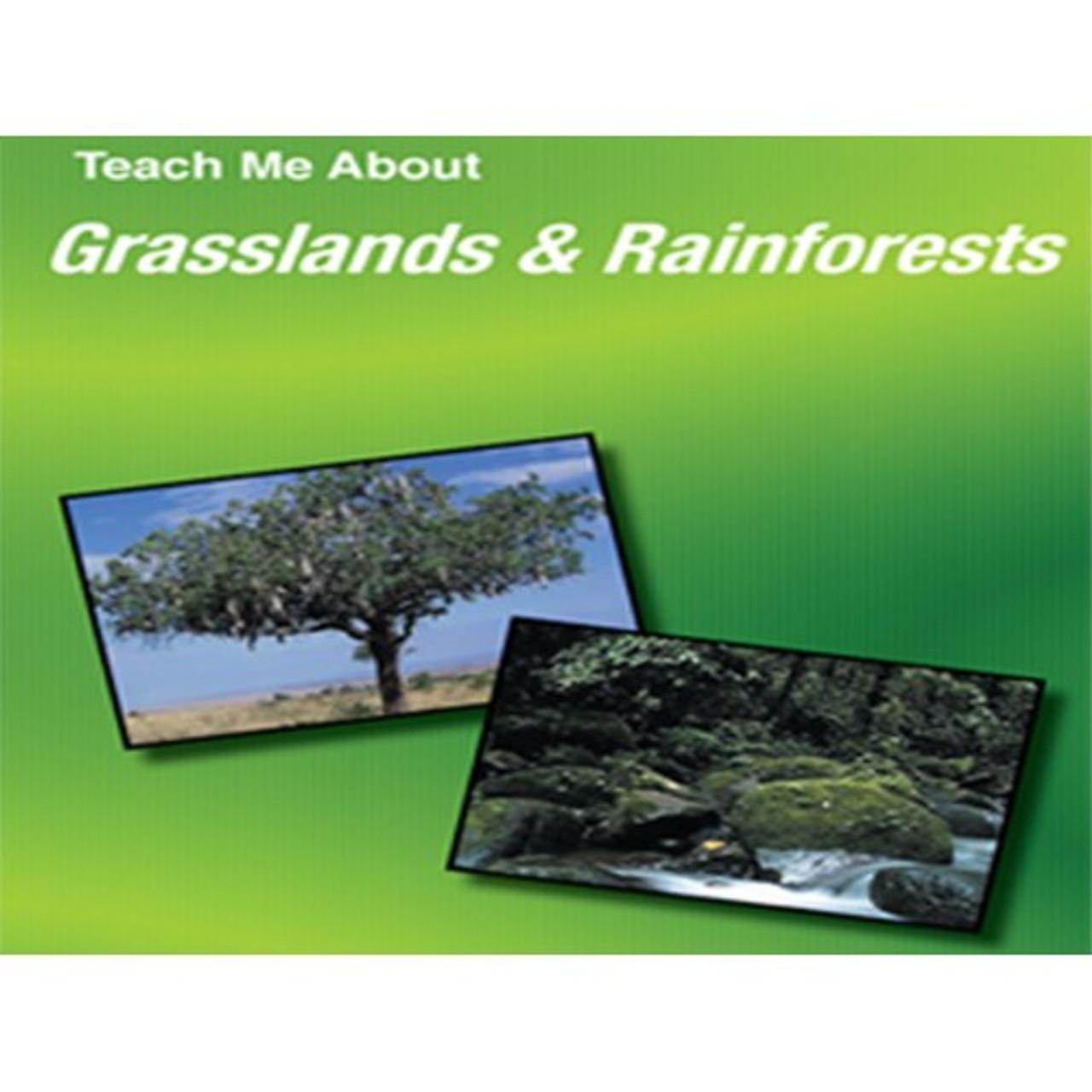 Teach Me About Grasslands and Rainforests