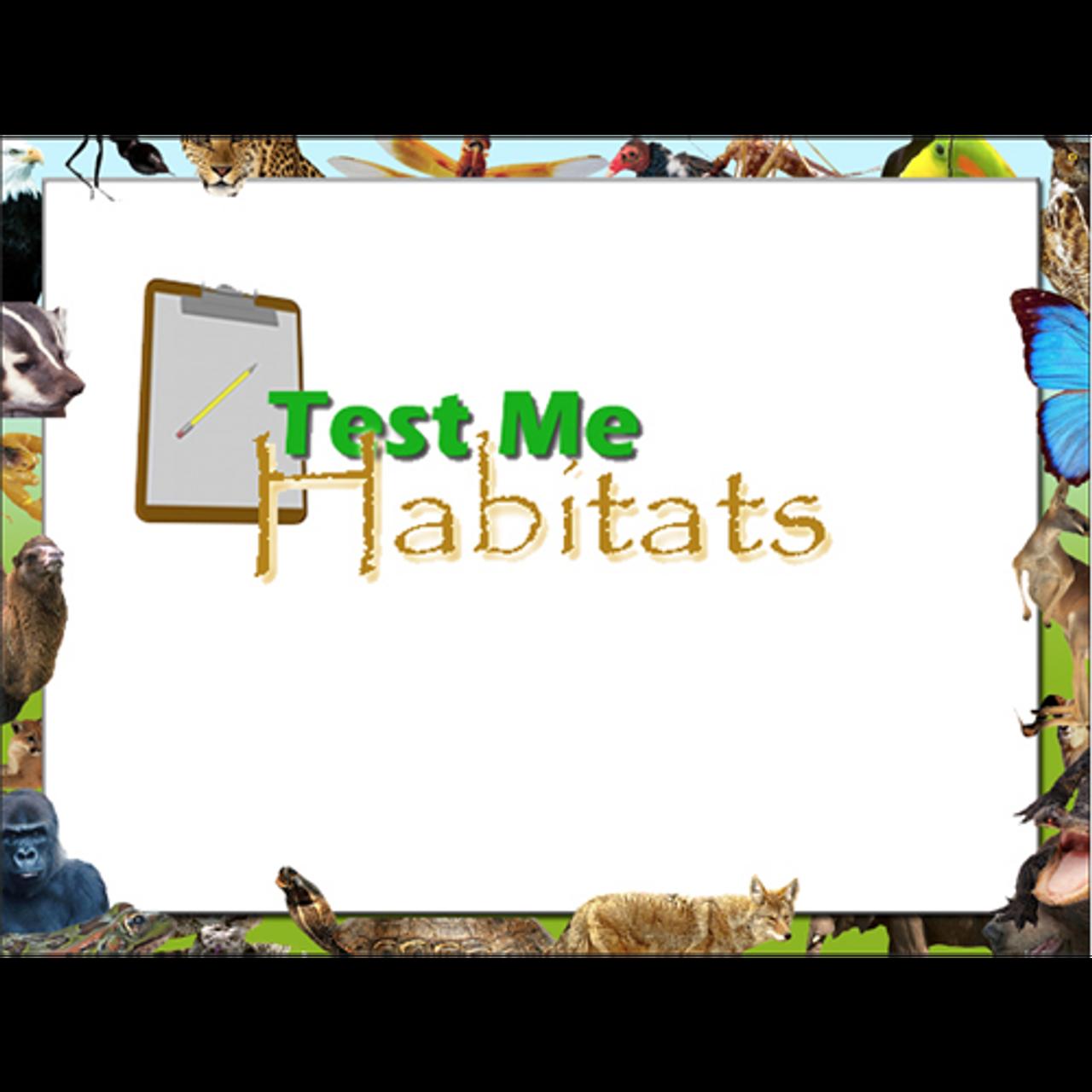 Test Me - Habitats