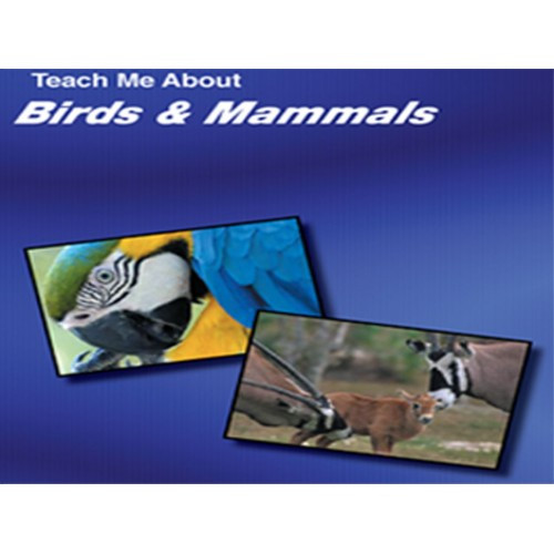 Teach Me About Birds and Mammals