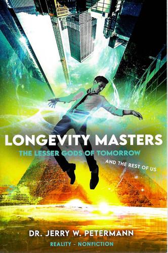 LONGEVITY MASTERS - The Lesser Gods of Tomorrow