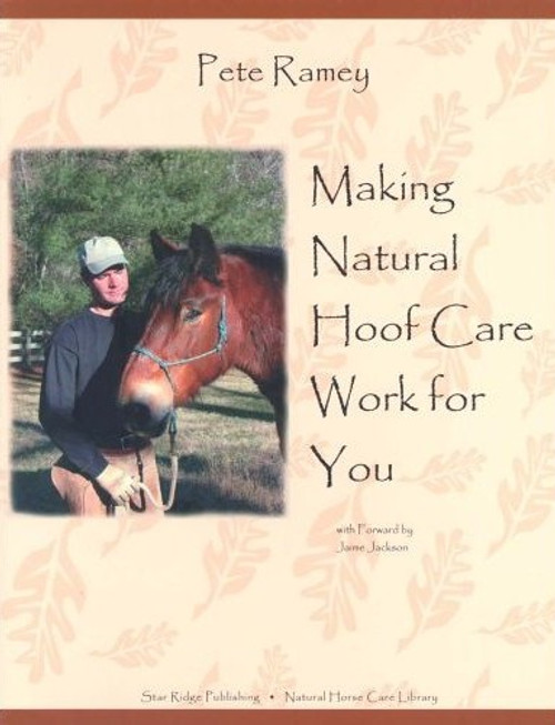 Making Natural Hoof Care Work For You