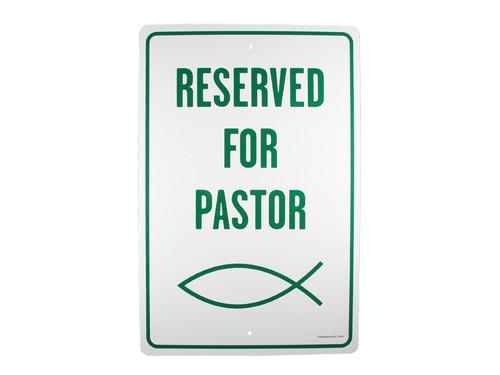 PARKING SIGN RESERVED FOR PASTOR