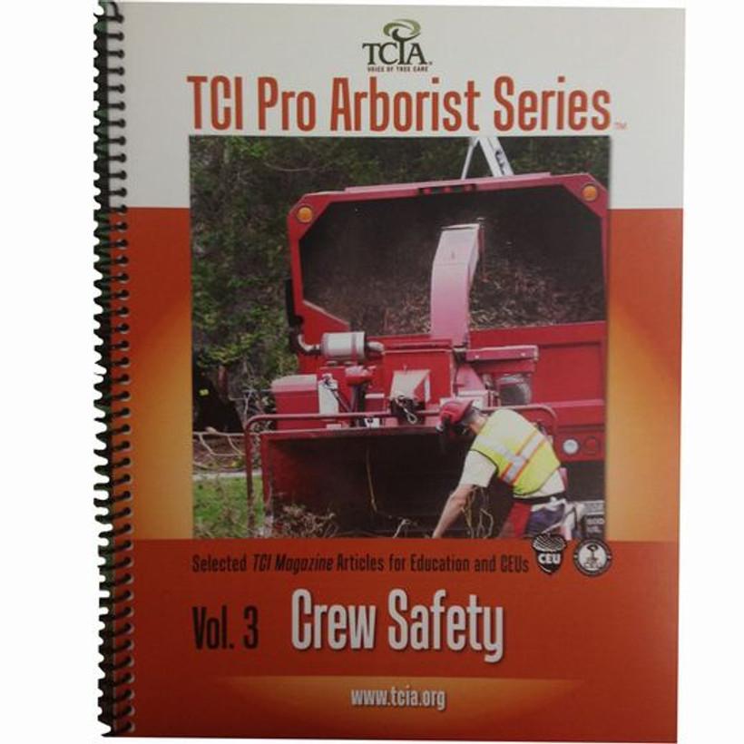 TCIA Pro Arborist:  Crew Safety