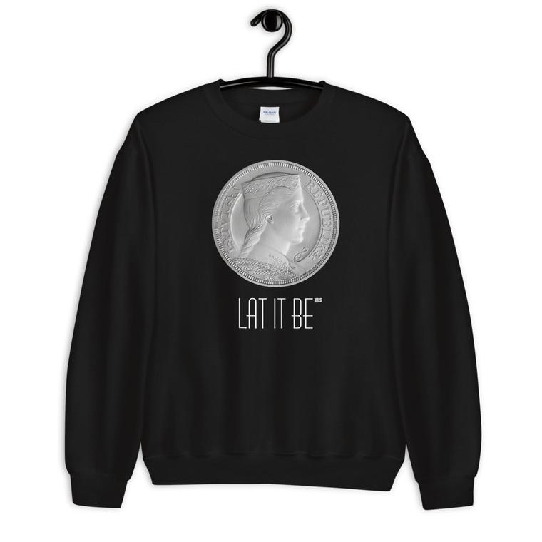 LAT IT BE Unisex Sweatshirt BLACK