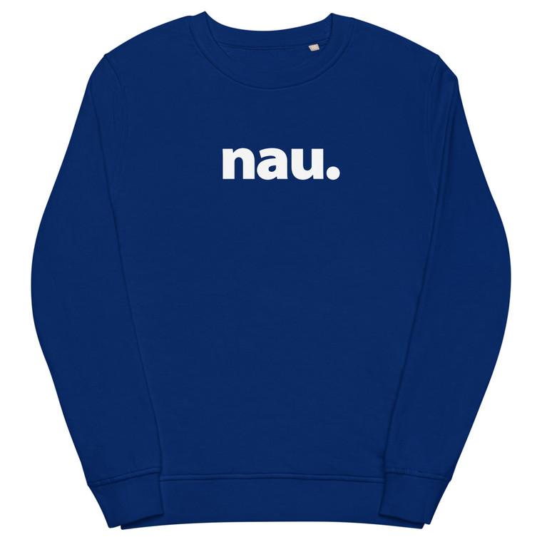 nau. Unisex organic sweatshirt with simple lettering.