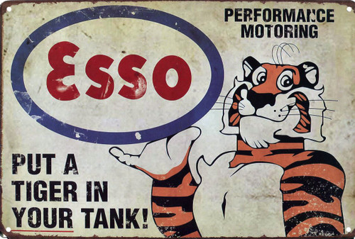 Esso: Put a Tiger in Your Tank 12x8 Metal Sign