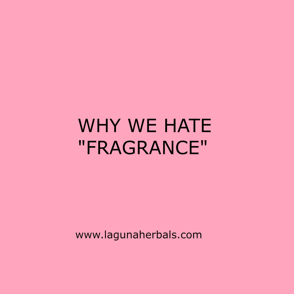 Why we HATE synthetic FRAGRANCE