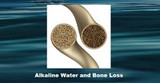 Alkaline Water and Bone Loss