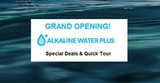 AlkalineWaterPlus Grand Opening of New Website!
