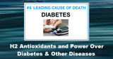 The Power of H2 Antioxidants Over Diabetes