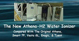 The New Athena-H2 Water Ionizer Compared With the Enagic, Tyent, Smart 7P, Vesta and Jupiter Athena