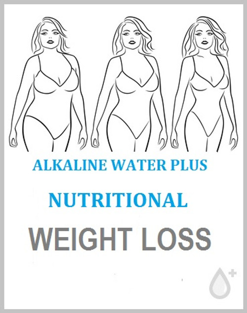 The Alkaline Water Plus Nutritional Weight Loss Program 100% Lifetime Satisfaction Guarantee