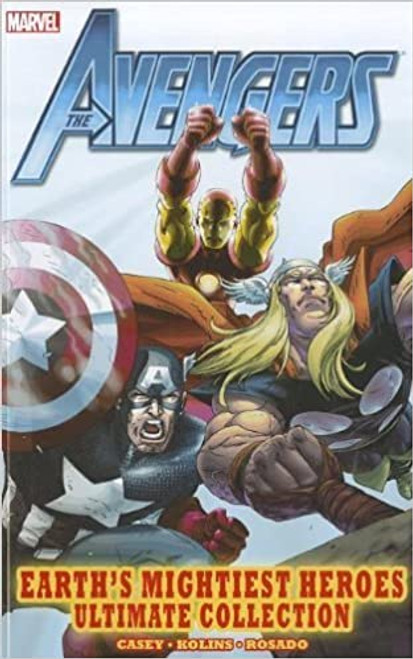Avengers: Earth's Mightiest Heroes Ultimate Collection Paperback