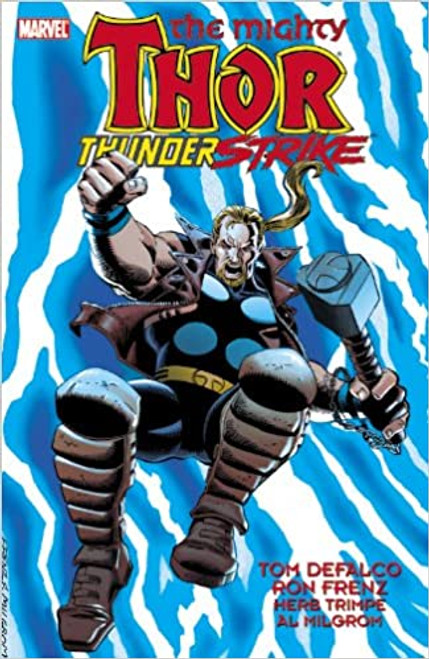 Thor: Thunderstrike Paperback