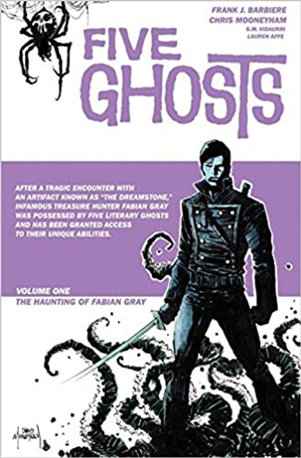 Five Ghosts Volume 1: The Haunting of Fabian Gray Paperback
