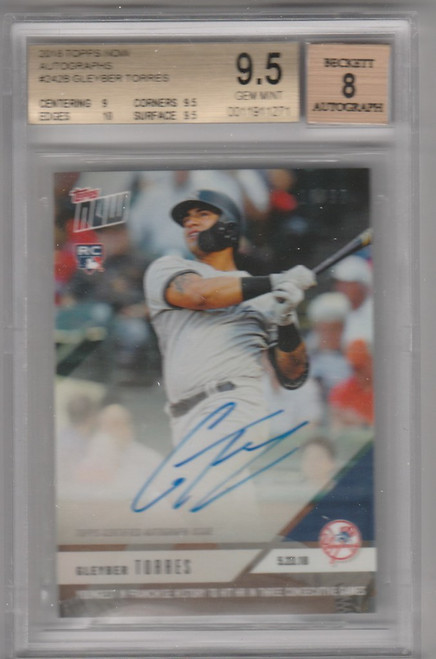 2018 Topps Now RC Gleyber Torres AUTO 10/99 Yankees autograph Beckett 9.5