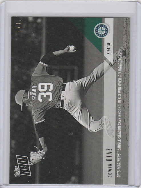 2018 Topps Now Platinum B&W #640BW Edwin Diaz Mariners 1/1