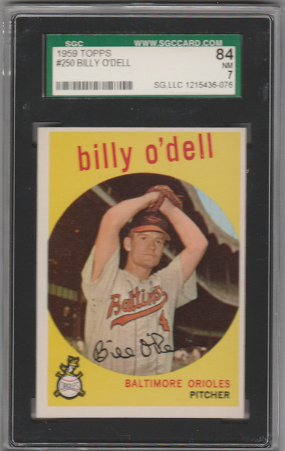 1959 Topps #250 Billy O'Dell SGC 7 Baltimore Orioles