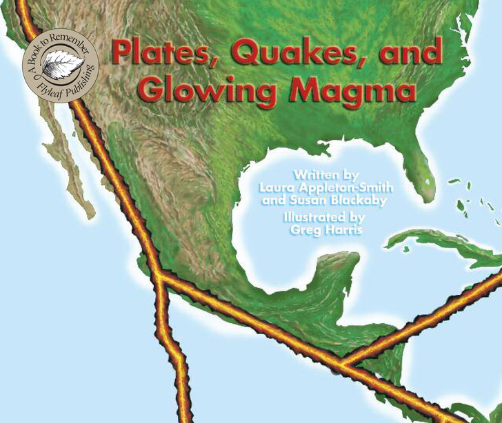 Plates, Quakes, and Glowing Magma
