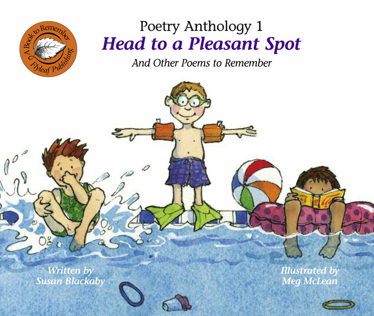 Head to a Pleasant Spot and Other Poems to Remember