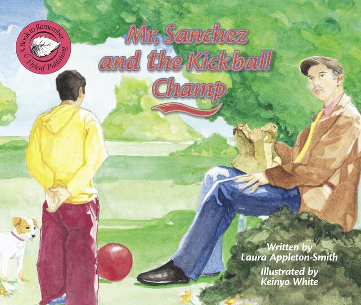 Mr. Sanchez and the Kickball Champ