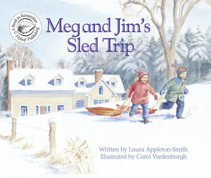 Meg and Jim's Sled Trip