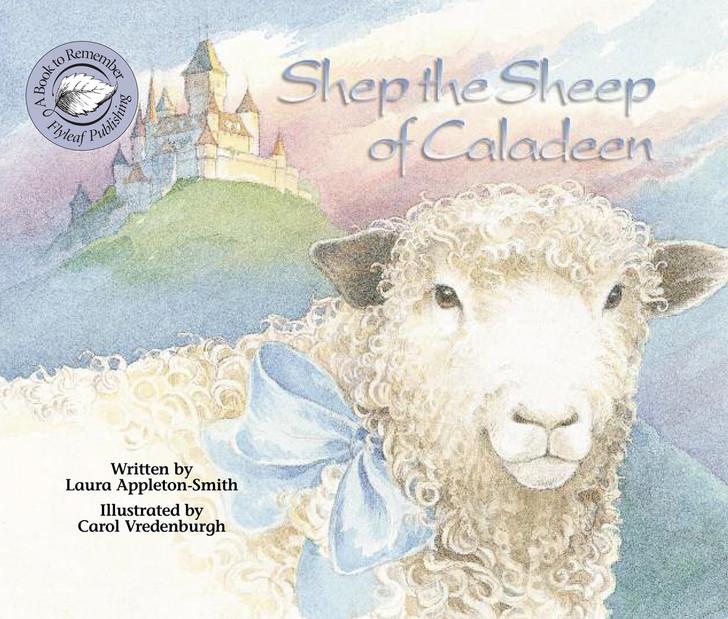 Shep the Sheep of Caladeen