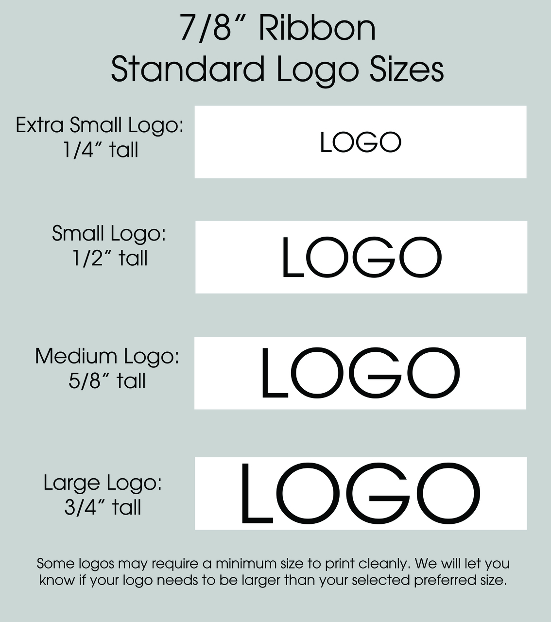 "7/8"" Custom Logo Satin Ribbon Logo Size Layouts"