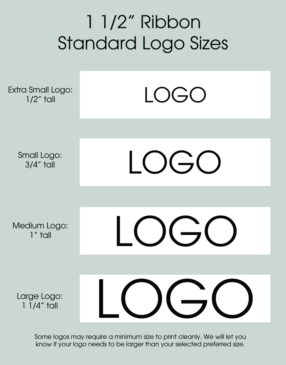 "1 1/2"" Custom Logo Satin Ribbon Logo Size Layouts"
