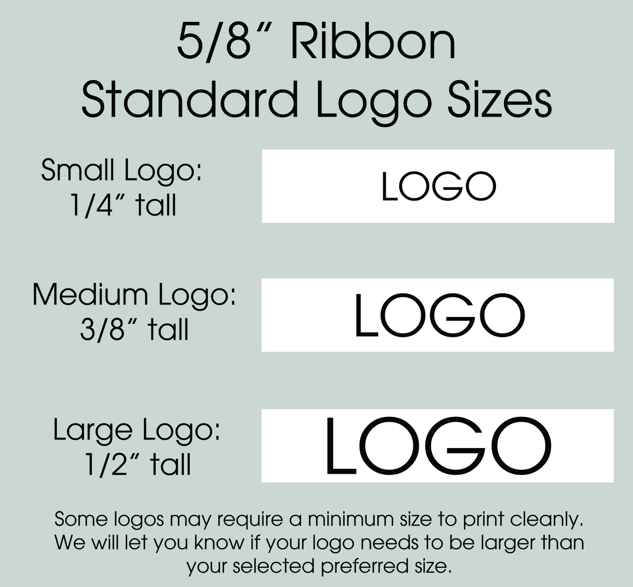 "5/8"" Custom Logo Satin Ribbon Logo Size Layouts"