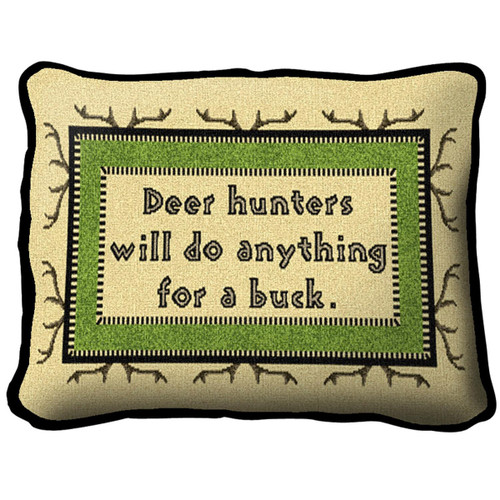 Anything for a Buck Pillow