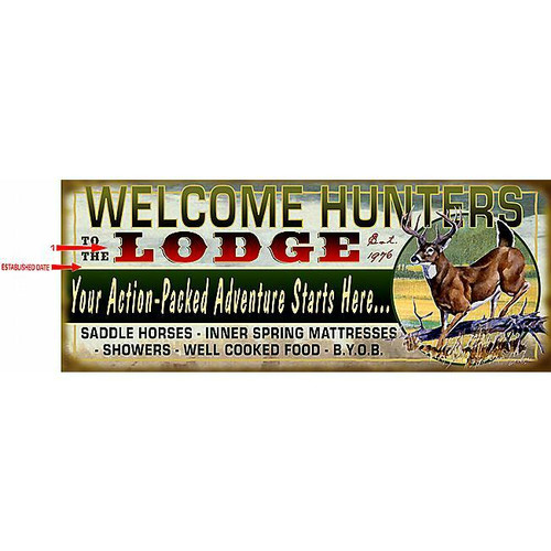 Welcome Hunters Sign - 17 x 44