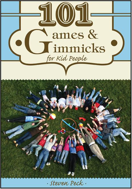 101 Games & Gimmicks for Kid People