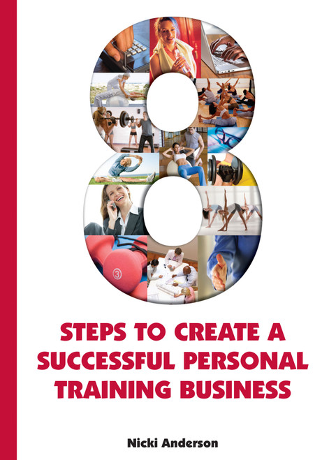 Eight Steps to Create a Successful Personal Training Business