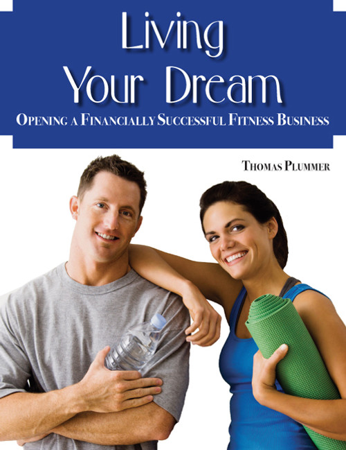 Living Your Dream: Opening a Financially Successful Fitness Business