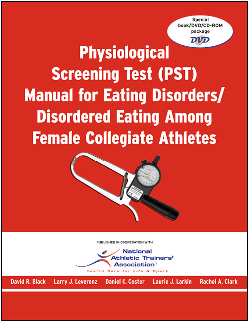 Physiological Screening Test (PST) Manual for Eating Disorders/Disordered Eating Among Female Collegiate Athletes