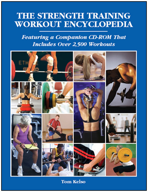 The Strength Training Workout Encyclopedia