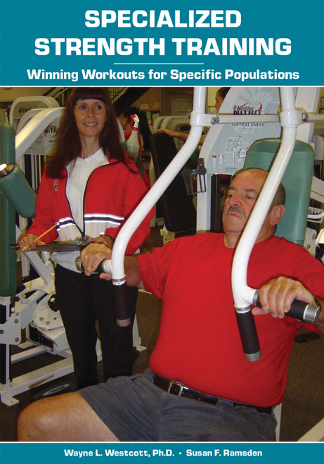Specialized Strength Training: Winning Workouts for Specific Populations