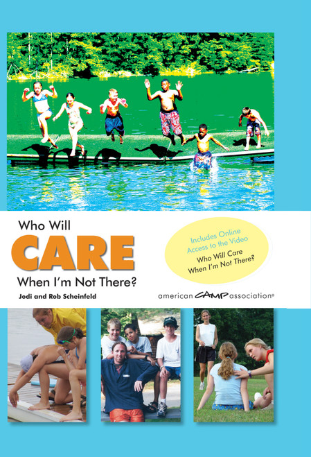 Who Will Care When I'm Not There? (2nd Edition)