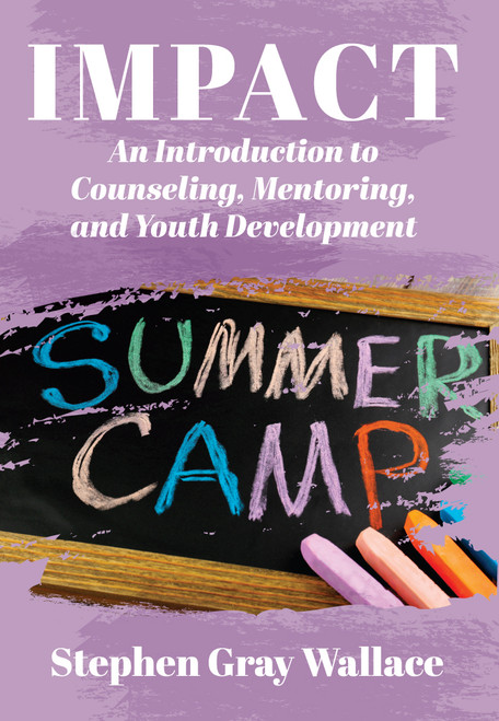 IMPACT: An Introduction to Counseling, Mentoring, and Youth Development