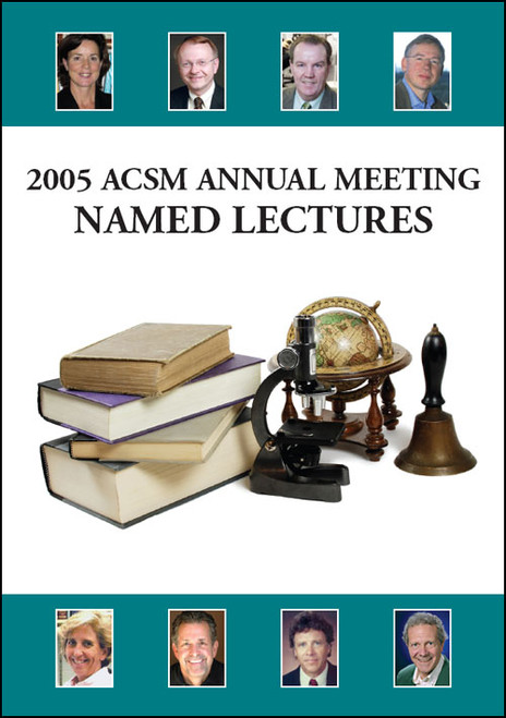 2005 ACSM Annual Meeting Named Lectures