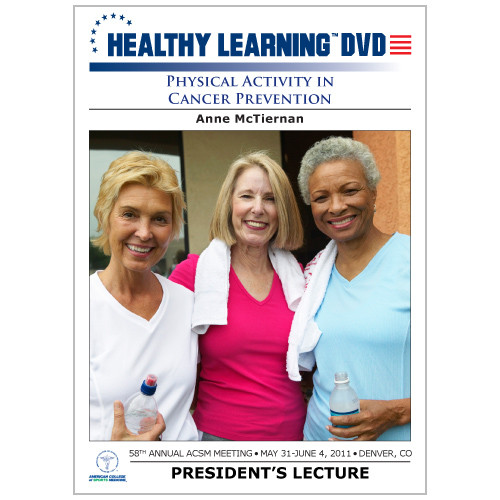 Physical Activity in Cancer Prevention