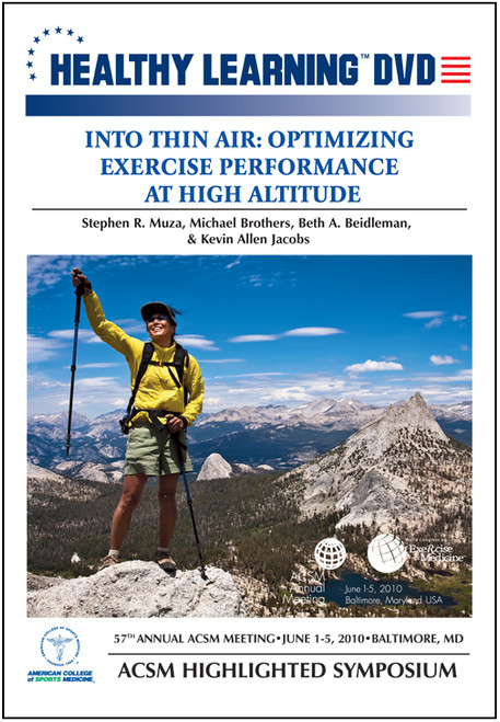 Into Thin Air: Optimizing Exercise Performance At High Altitude